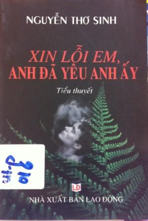 Xin loi em-anh da yeu anh ay-Nguyen Tho Sinh (2007)