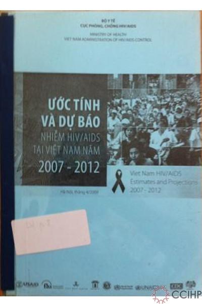 Ước tính và dự báo nhiễm HIV tại Việt Nam 2007-2012